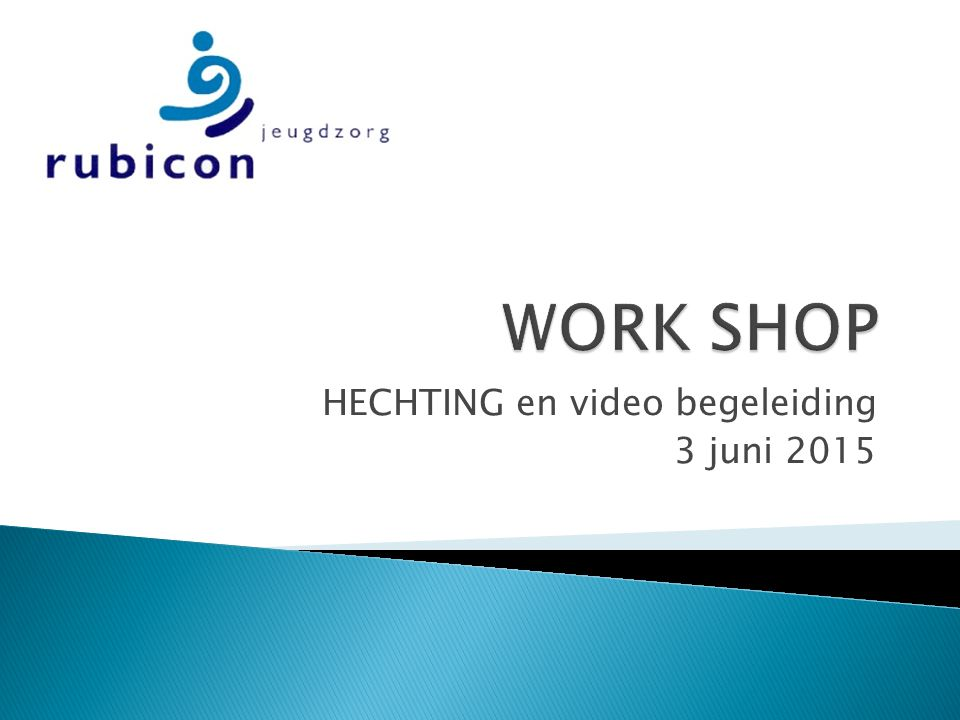 HECHTING en video begeleiding 3 juni 2015