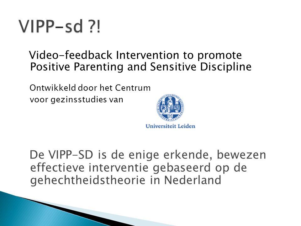 VIPP-sd ! Ontwikkeld door het Centrum