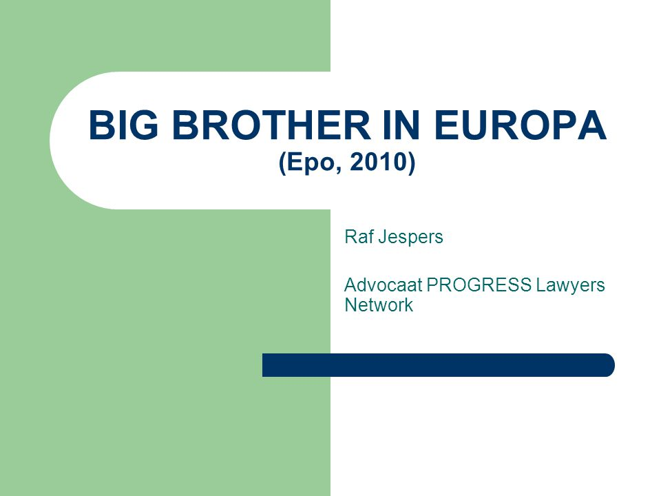 BIG BROTHER IN EUROPA (Epo, 2010)