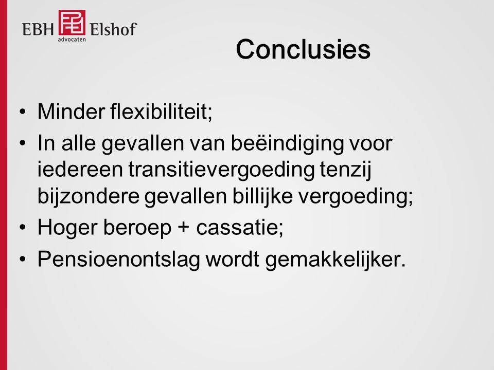 Conclusies Minder flexibiliteit;