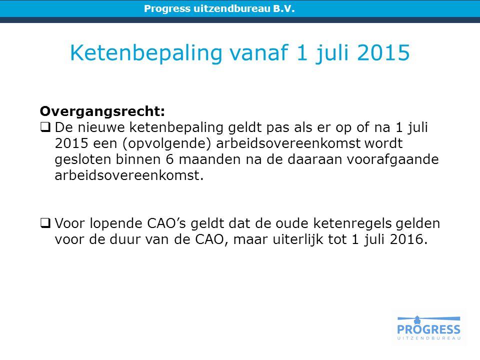 Ketenbepaling vanaf 1 juli 2015