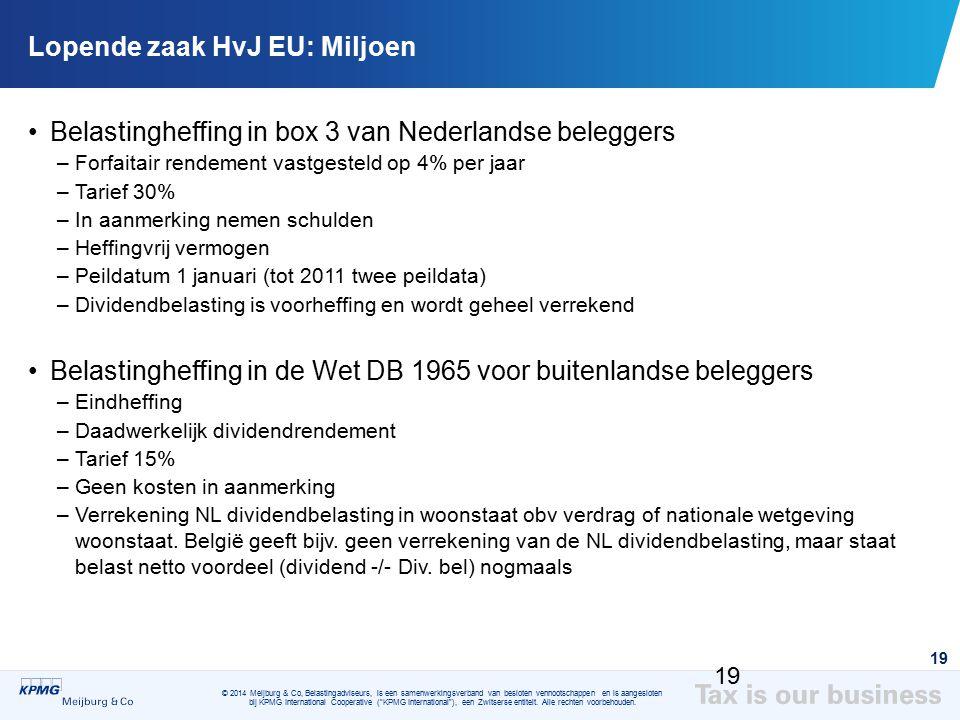 Lopende zaak HvJ EU: Miljoen