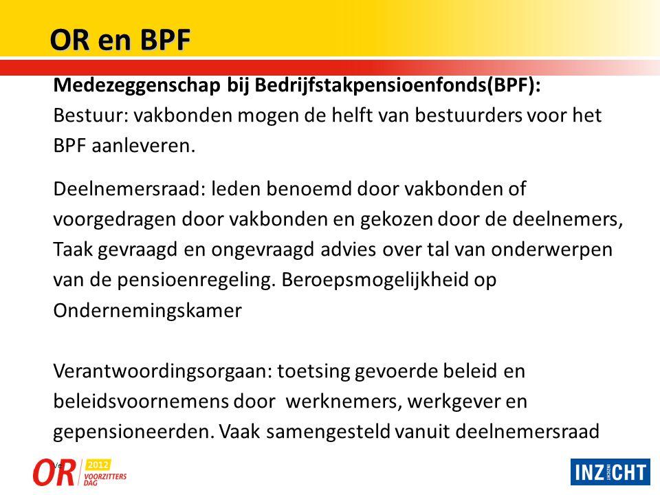 OR en BPF Medezeggenschap bij Bedrijfstakpensioenfonds(BPF):