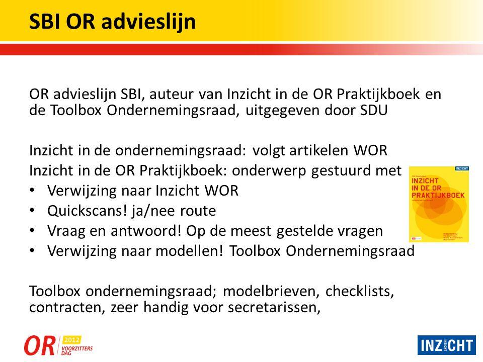 SBI OR advieslijn OR advieslijn SBI, auteur van Inzicht in de OR Praktijkboek en de Toolbox Ondernemingsraad, uitgegeven door SDU.