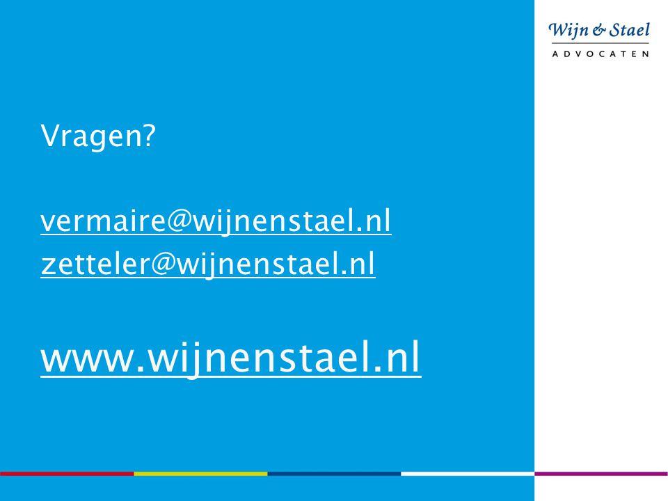 www.wijnenstael.nl Vragen vermaire@wijnenstael.nl