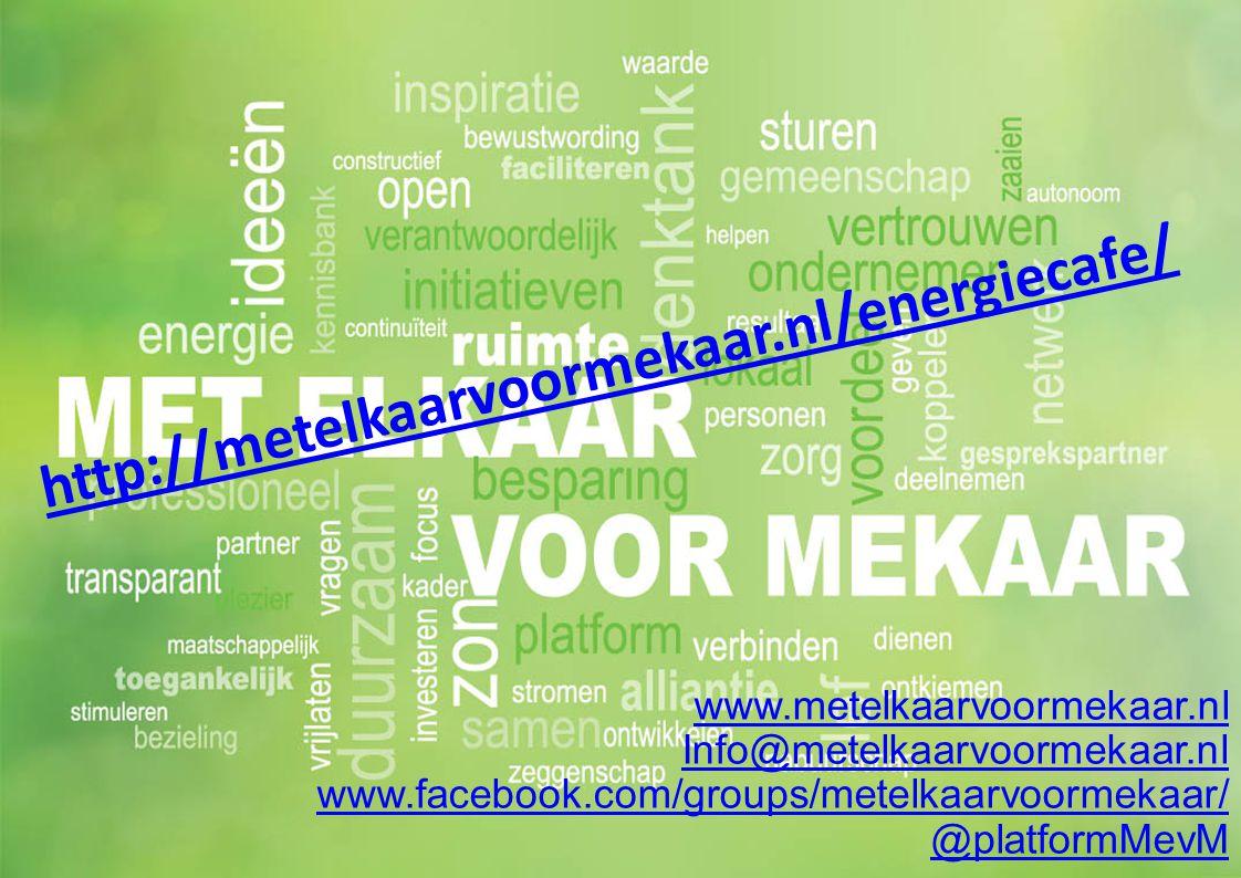 http://metelkaarvoormekaar.nl/energiecafe/ www.metelkaarvoormekaar.nl