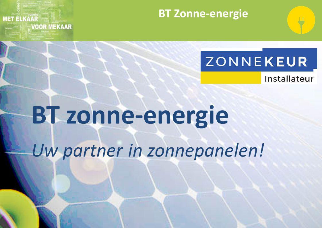 BT zonne-energie Uw partner in zonnepanelen!