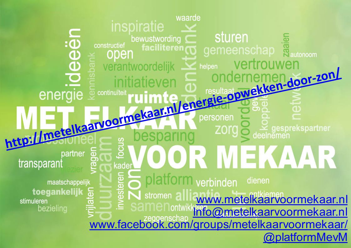 http://metelkaarvoormekaar.nl/energie-opwekken-door-zon/ www.metelkaarvoormekaar.nl. Info@metelkaarvoormekaar.nl.