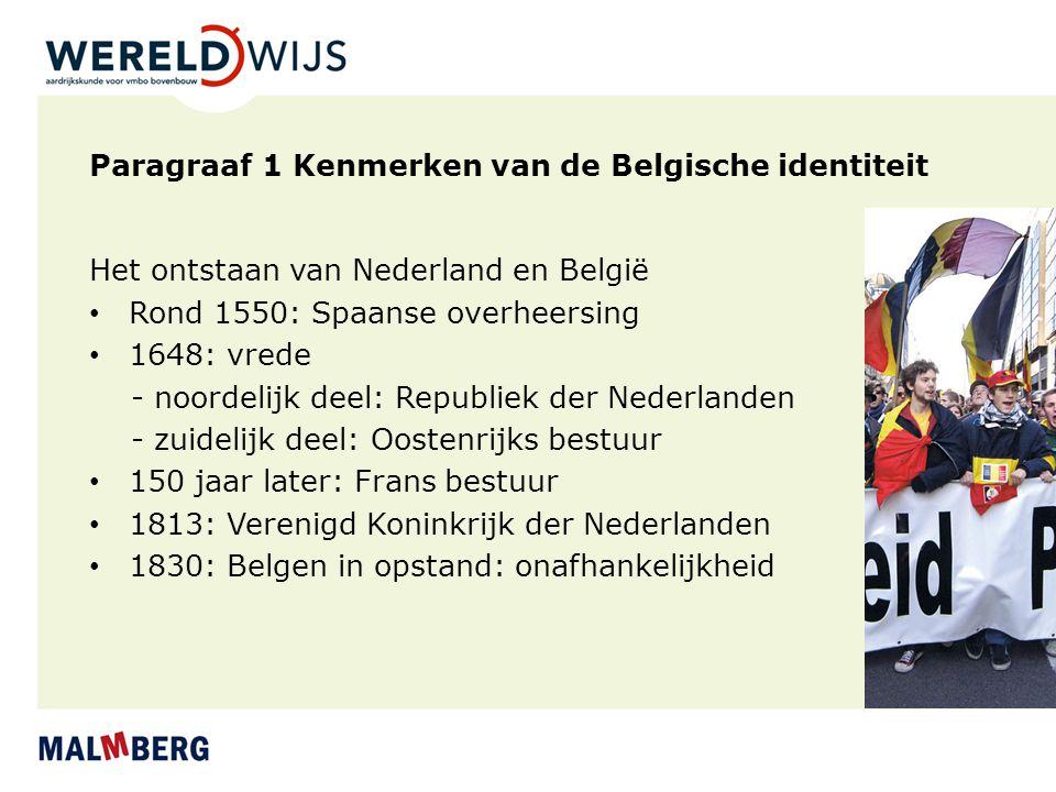 Paragraaf 1 Kenmerken van de Belgische identiteit
