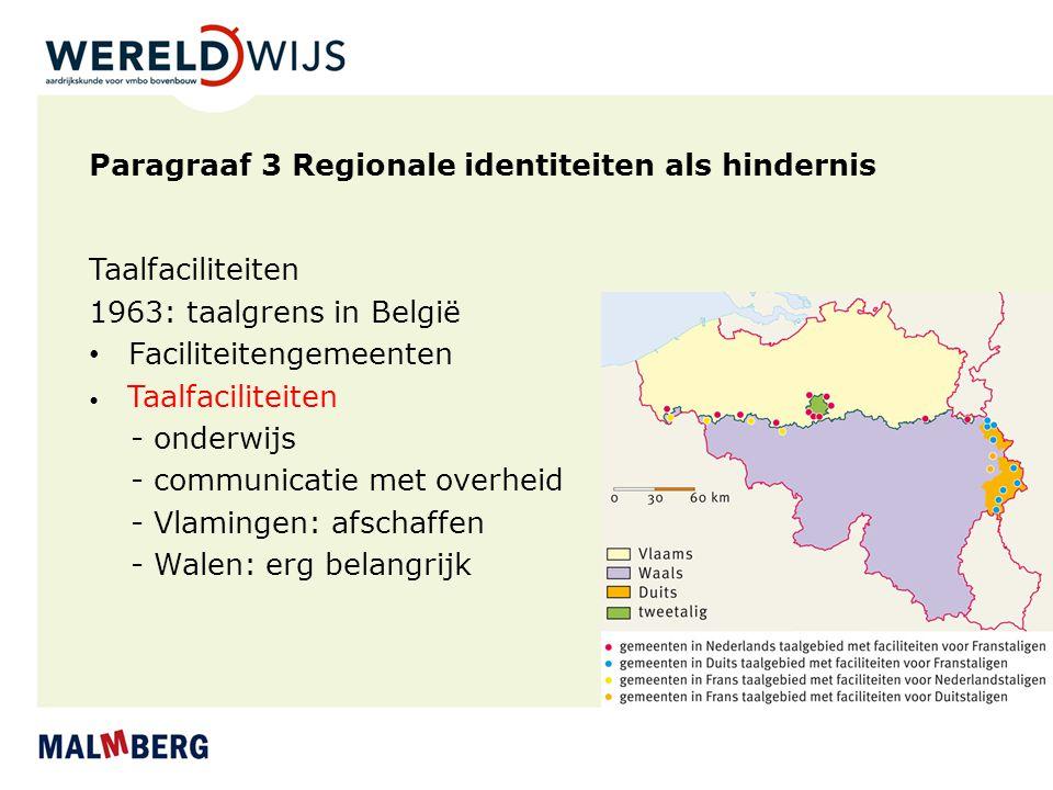Paragraaf 3 Regionale identiteiten als hindernis
