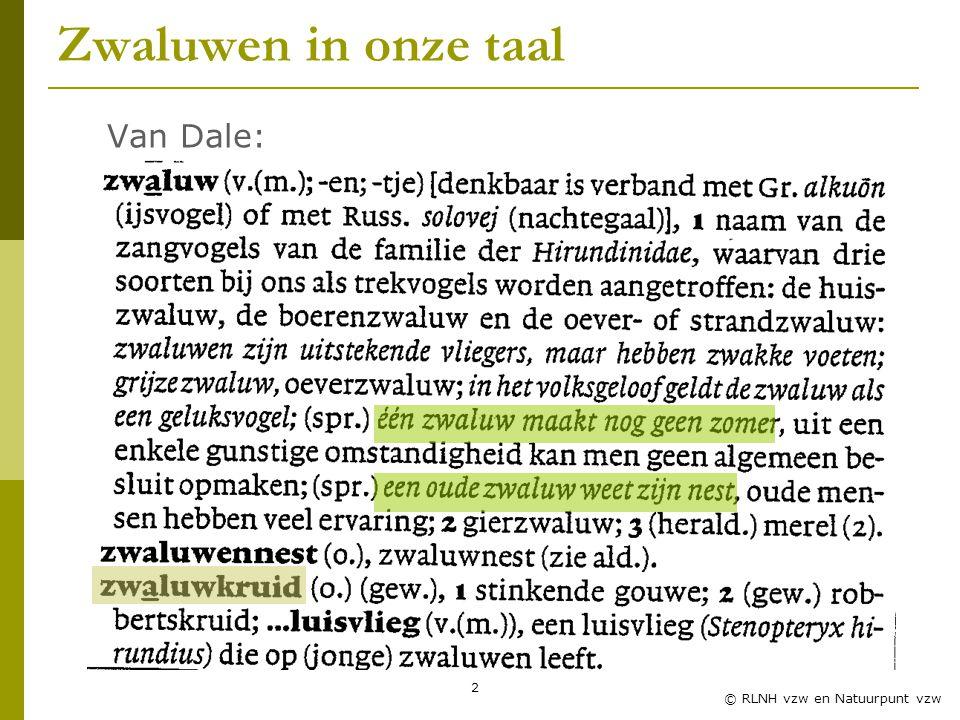 Zwaluwen in onze taal Van Dale: Zwaluwles RLNH vzw