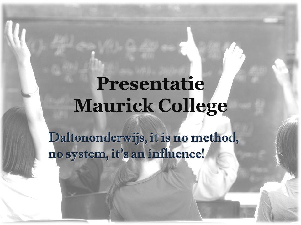 Presentatie Maurick College
