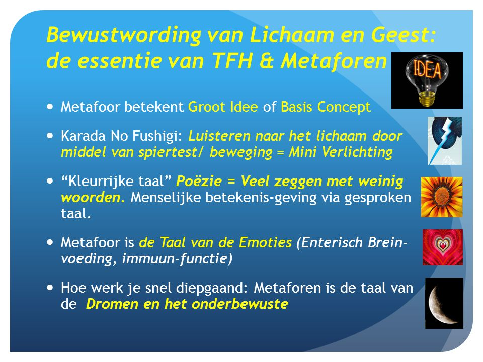 Bewustwording van Lichaam en Geest: de essentie van TFH & Metaforen