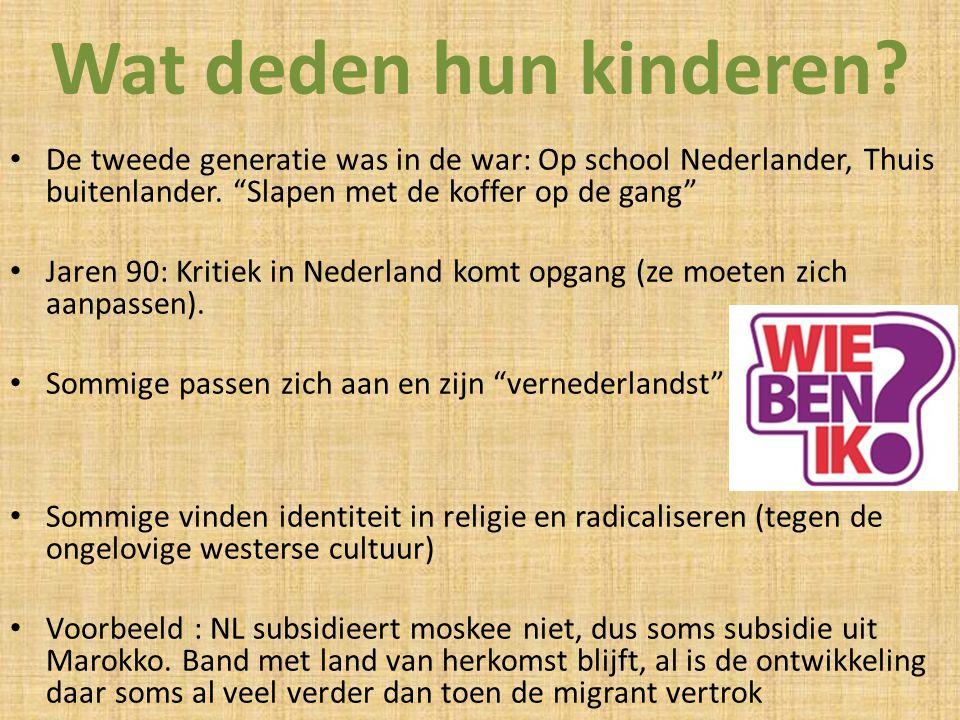 Wat deden hun kinderen De tweede generatie was in de war: Op school Nederlander, Thuis buitenlander. Slapen met de koffer op de gang