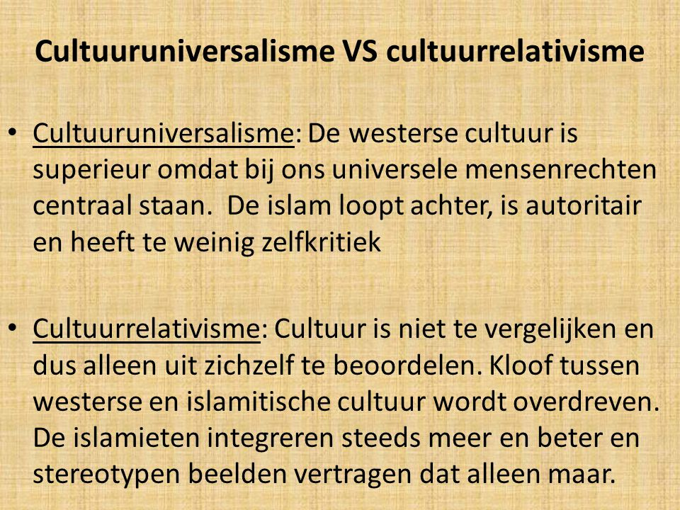 Cultuuruniversalisme VS cultuurrelativisme