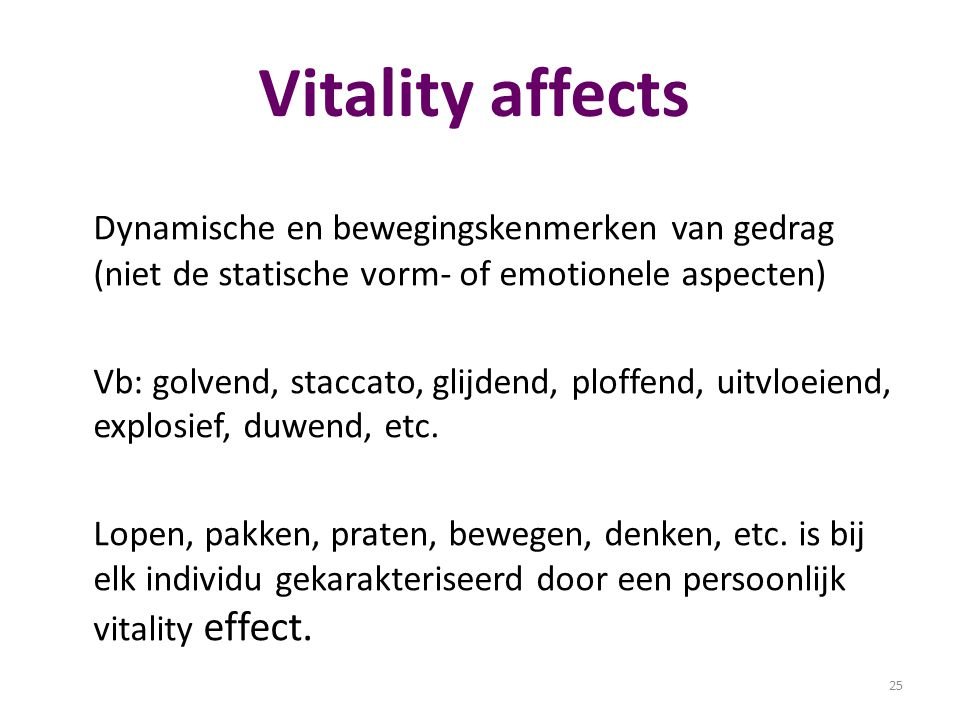 Vitality affects Dynamische en bewegingskenmerken van gedrag (niet de statische vorm- of emotionele aspecten)