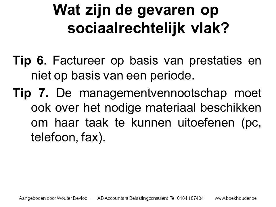 Wat zijn de gevaren op sociaalrechtelijk vlak