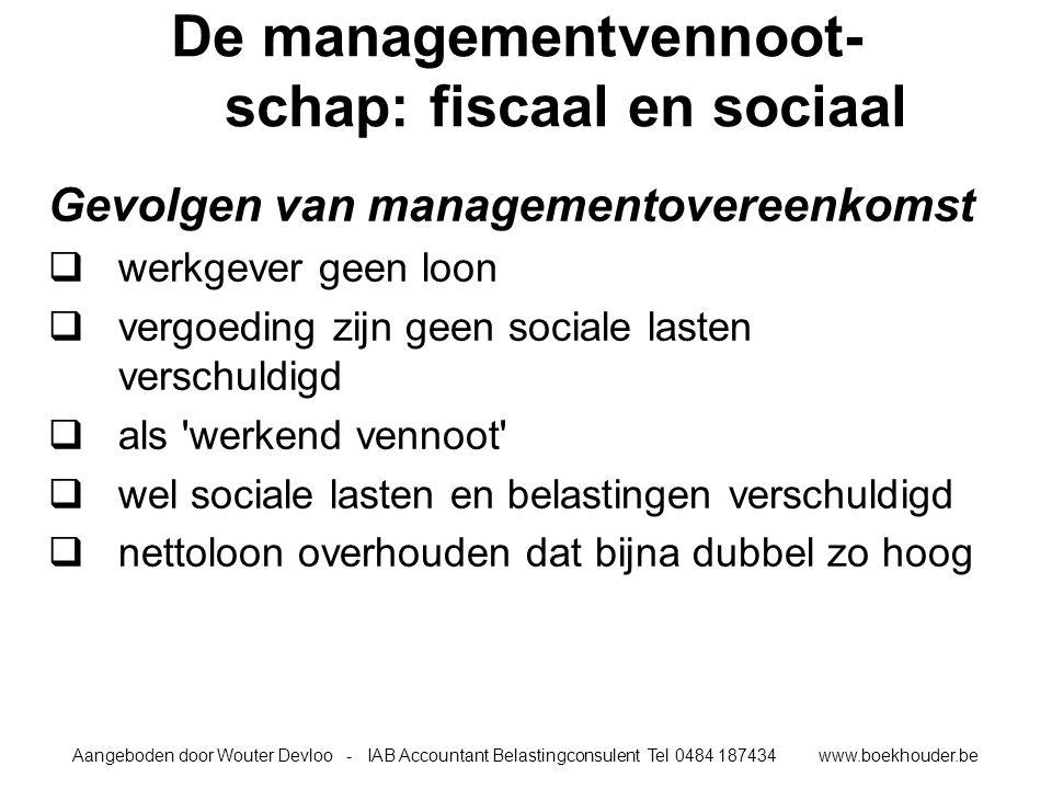 De managementvennoot-schap: fiscaal en sociaal