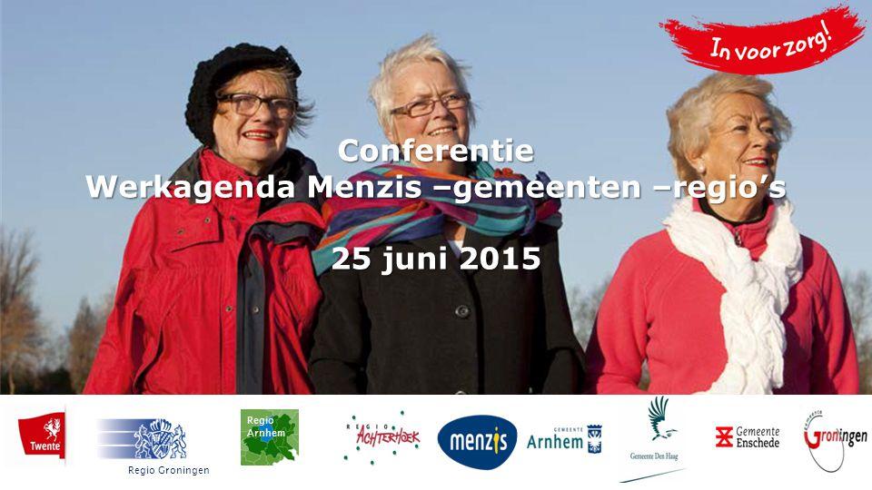 Conferentie Werkagenda Menzis –gemeenten –regio's 25 juni 2015