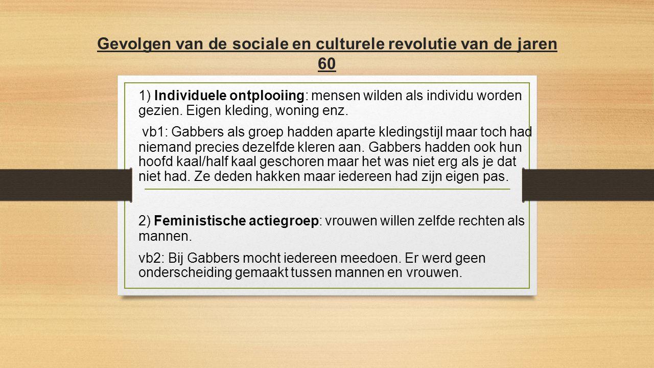 Gevolgen van de sociale en culturele revolutie van de jaren 60