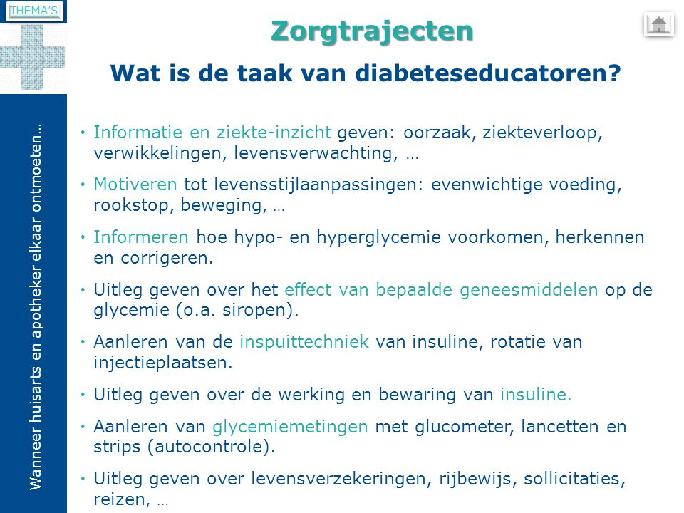 Wat is de taak van diabeteseducatoren