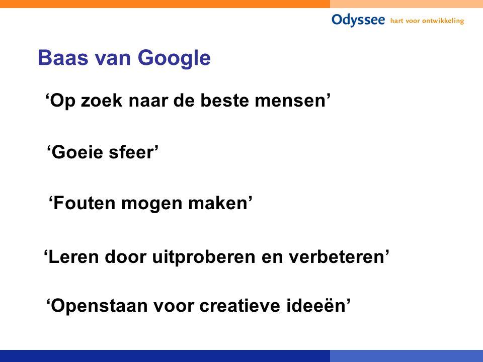 Baas van Google 'Op zoek naar de beste mensen' 'Goeie sfeer'