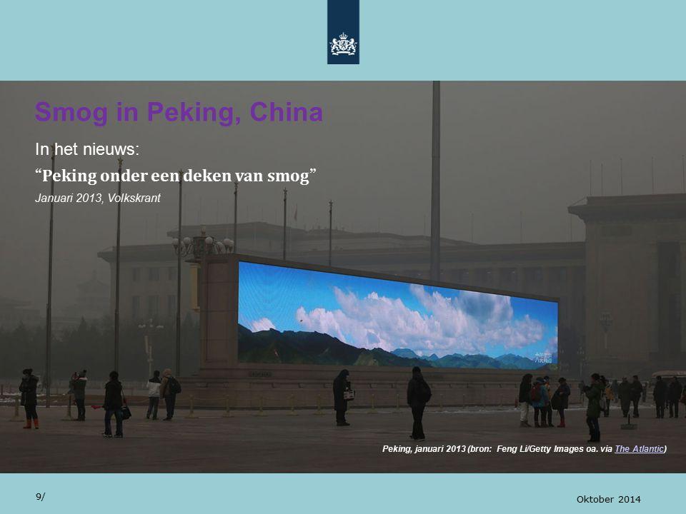 Smog in Peking, China In het nieuws: Peking onder een deken van smog