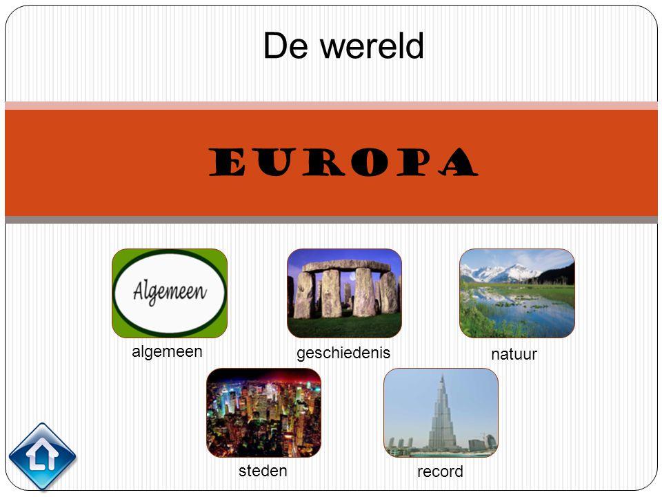 De wereld Europa algemeen geschiedenis natuur steden record