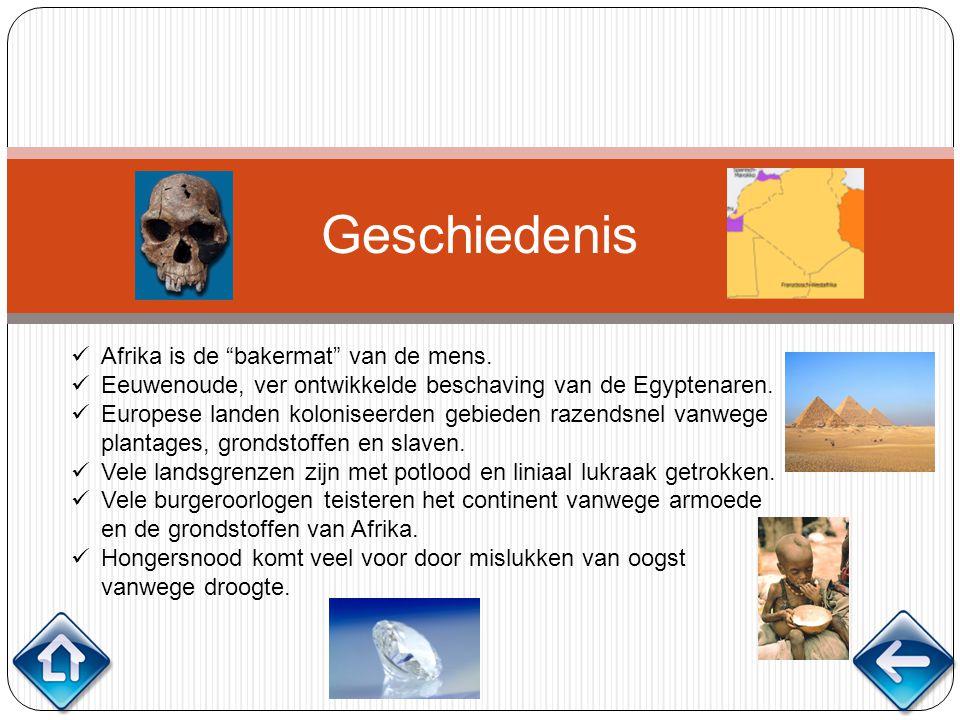 Geschiedenis Afrika is de bakermat van de mens.