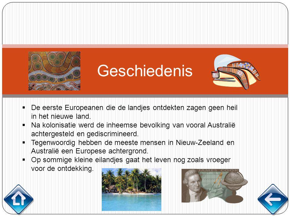 Geschiedenis De eerste Europeanen die de landjes ontdekten zagen geen heil in het nieuwe land.