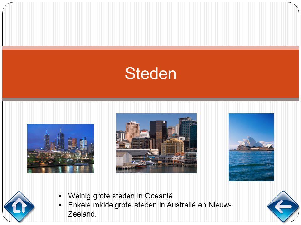 Steden Weinig grote steden in Oceanië.