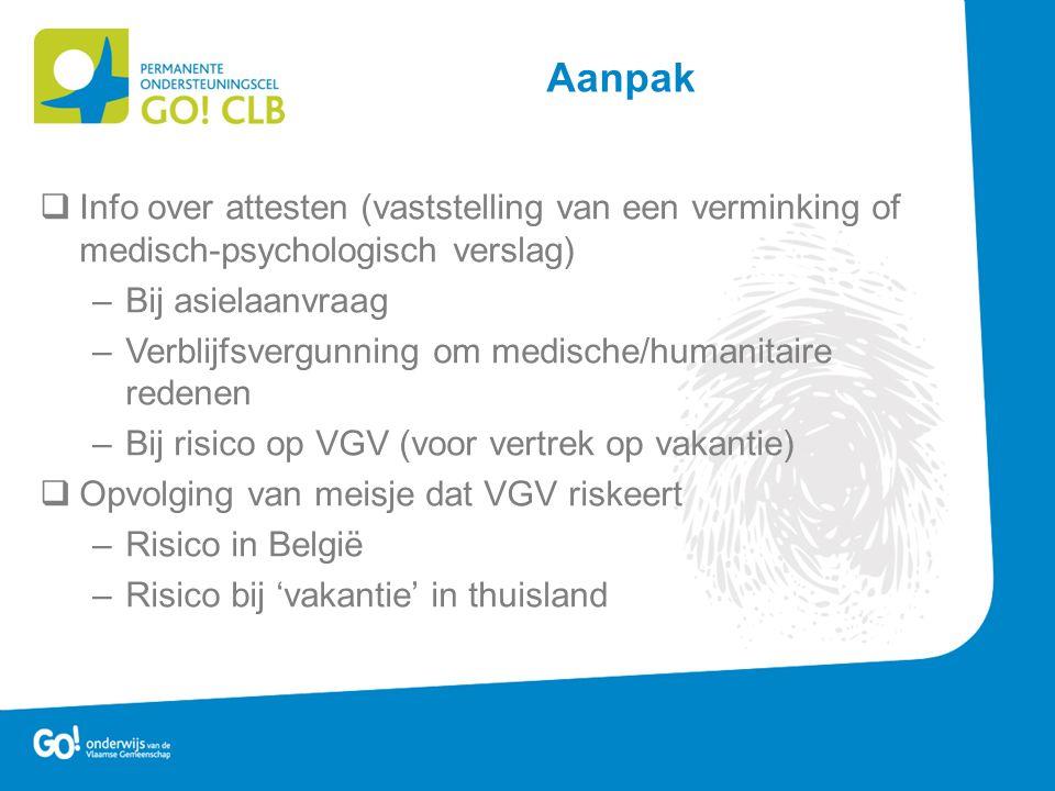 Aanpak Info over attesten (vaststelling van een verminking of medisch-psychologisch verslag) Bij asielaanvraag.
