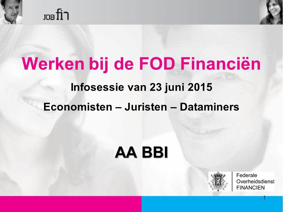 Werken bij de FOD Financiën Economisten – Juristen – Dataminers