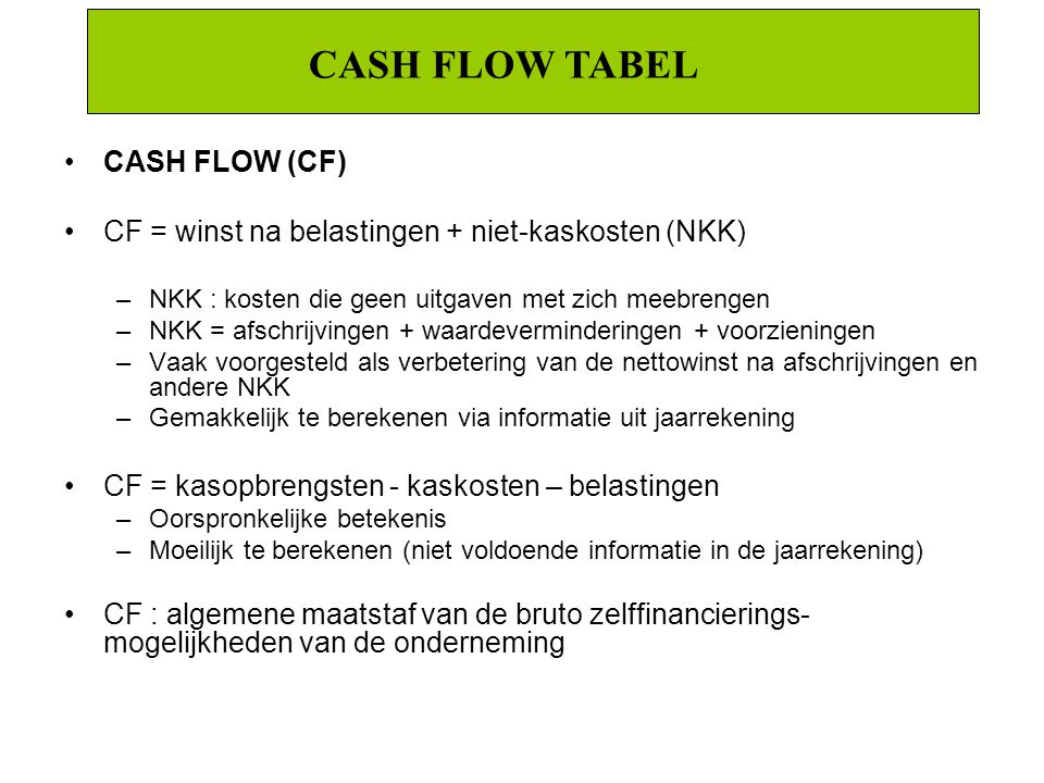 CASH FLOW TABEL CASH FLOW (CF)