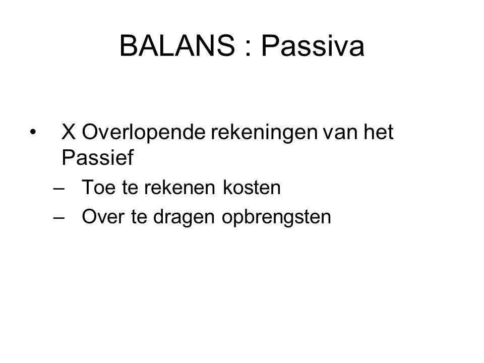 BALANS : Passiva X Overlopende rekeningen van het Passief