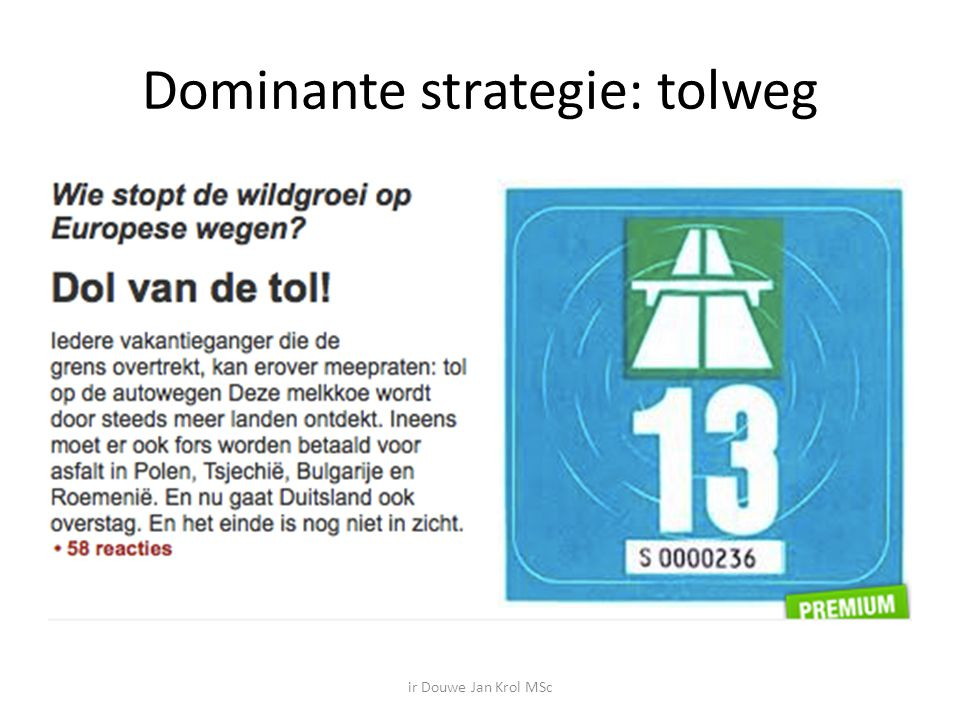 Dominante strategie: tolweg
