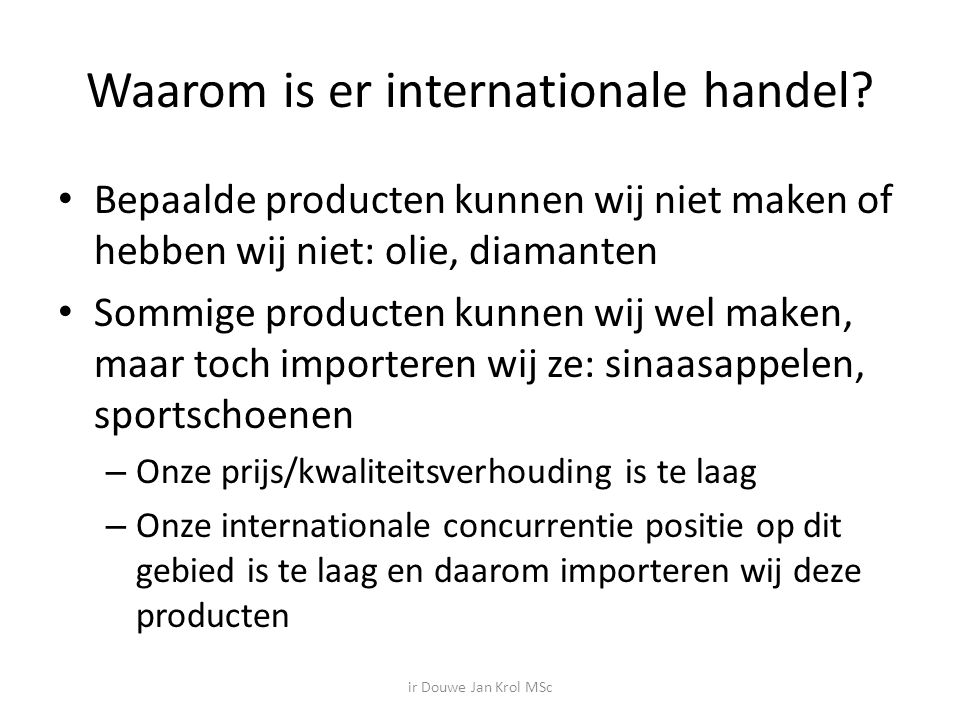 Waarom is er internationale handel