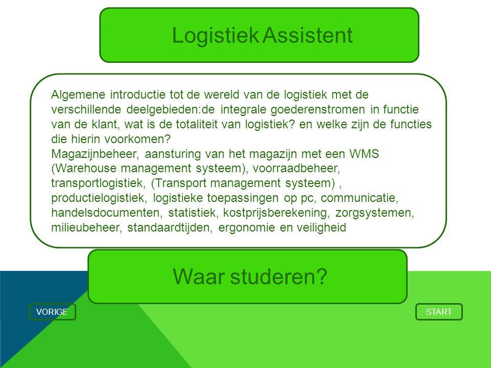 Logistiek Assistent Waar studeren