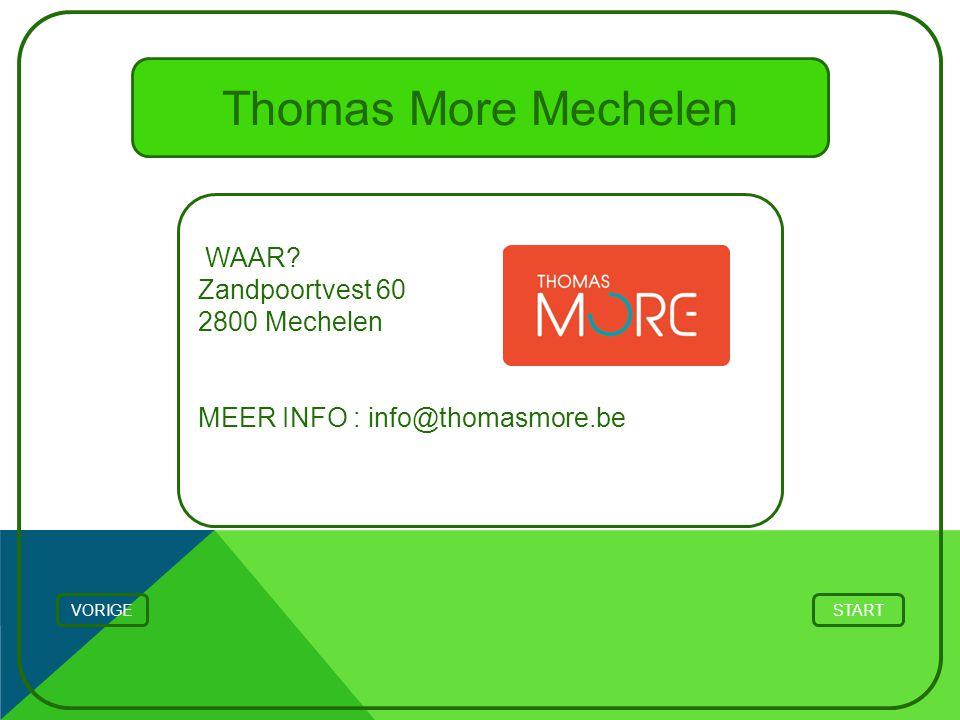 Thomas More Mechelen WAAR Zandpoortvest 60 2800 Mechelen