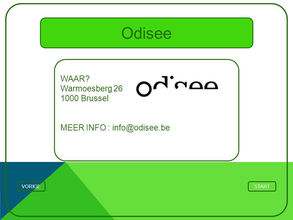 Odisee WAAR Warmoesberg 26 1000 Brussel MEER INFO : info@odisee.be
