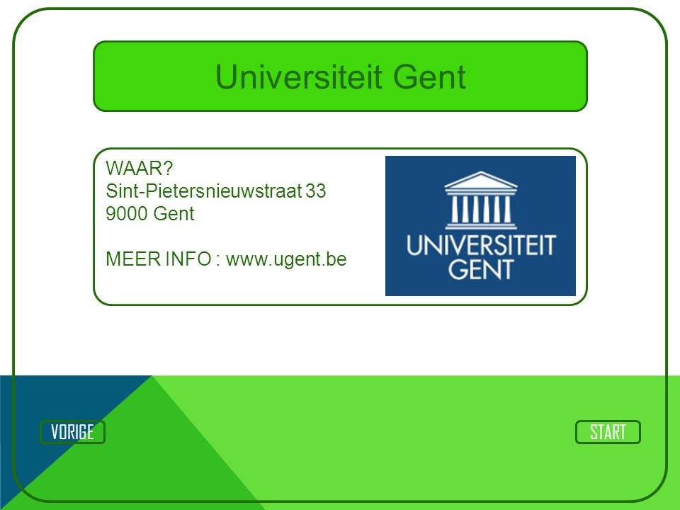 Universiteit Gent WAAR Sint-Pietersnieuwstraat 33 9000 Gent
