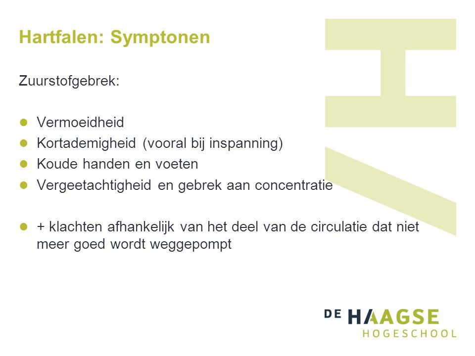 Hartfalen: Symptonen Zuurstofgebrek: Vermoeidheid