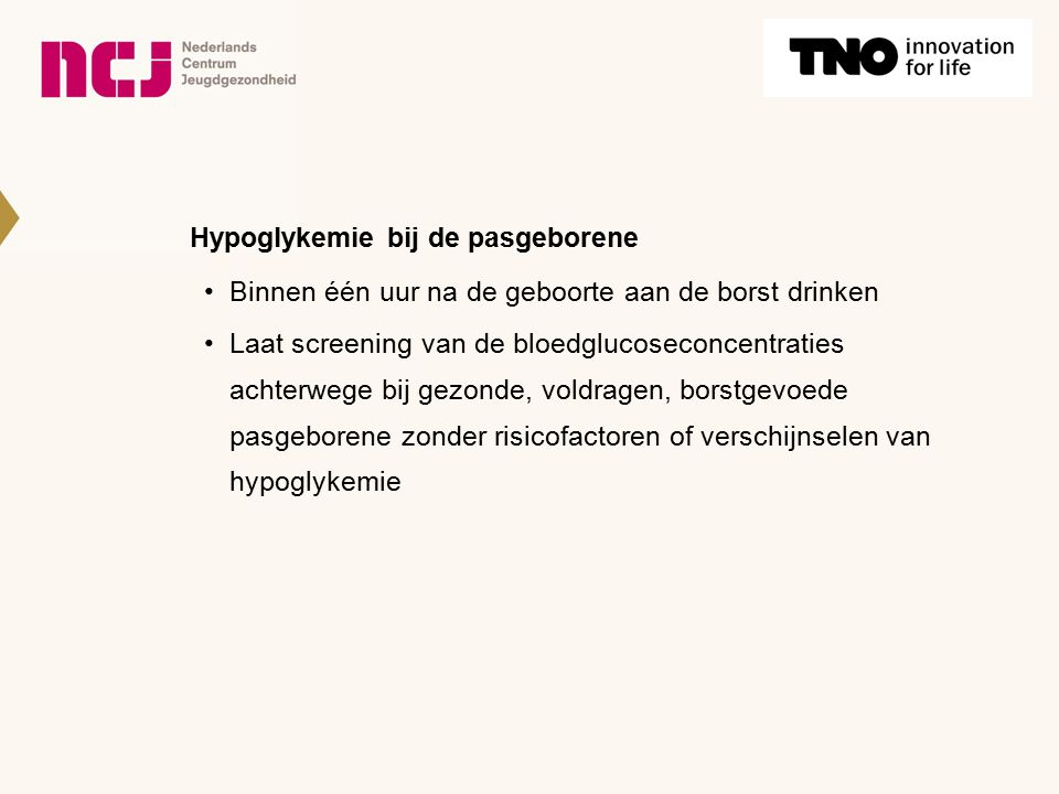 Hypoglykemie bij de pasgeborene