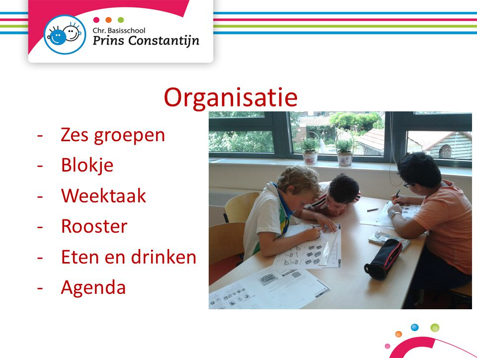 Zes groepen Blokje Weektaak Rooster Eten en drinken Agenda