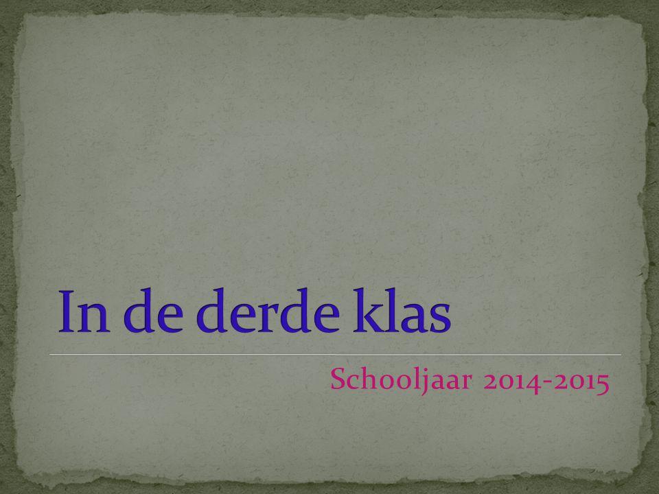 In de derde klas Schooljaar 2014-2015