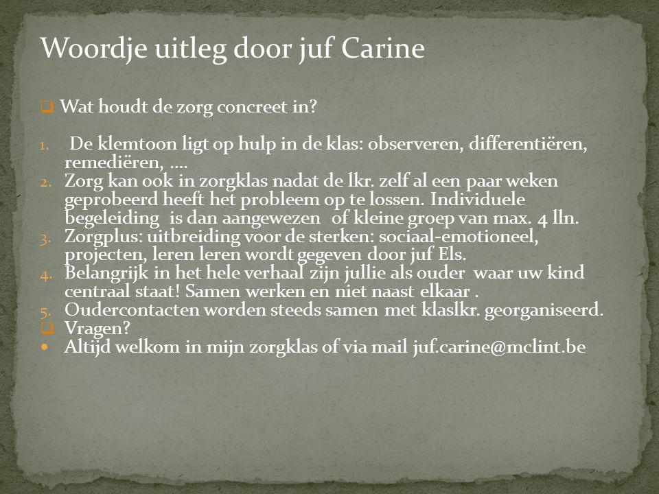 Woordje uitleg door juf Carine