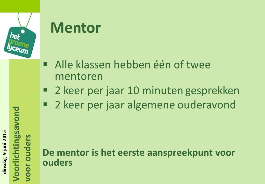 Mentor Alle klassen hebben één of twee mentoren