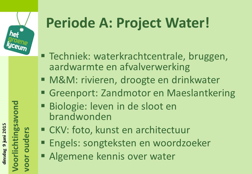 Periode A: Project Water!