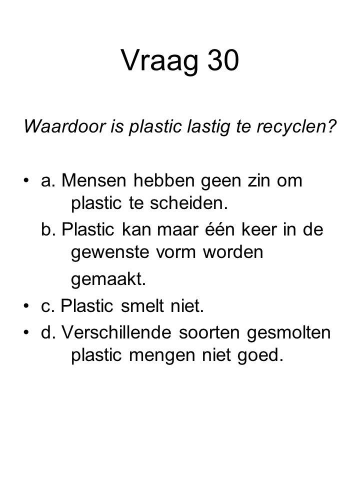 Waardoor is plastic lastig te recyclen