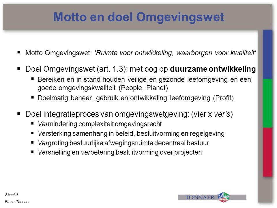 Motto en doel Omgevingswet